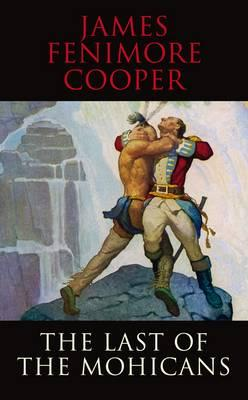 an assessment of the novel the last of the mohicans by james fenimore cooper The last of the mohicans - ebook written by james fenimore cooper read this book using google play books app on your pc, android, ios devices download for offline reading, highlight, bookmark or take notes while you read the last of the mohicans.
