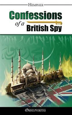 Confessions of a british spy hempher
