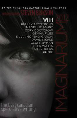 Imaginarium 2012: The Best Canadian Speculative Writing 2012