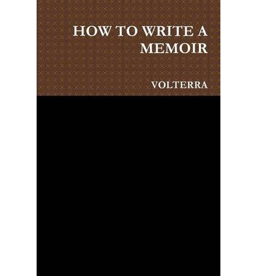 how to write a memoir book Now that i published my memoir, i've received a few inquiries about how i accomplished my goal good question the genre of memoir is tricky i worked on sun shine.