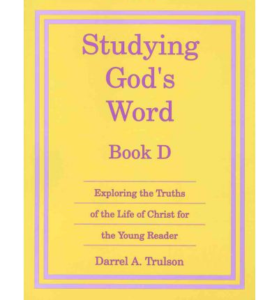 Studying Gods Word Book D (Grade 3)