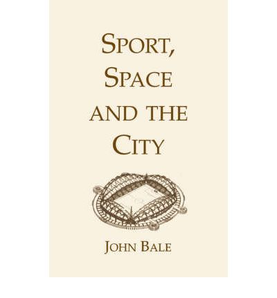 Sport, Space and the City