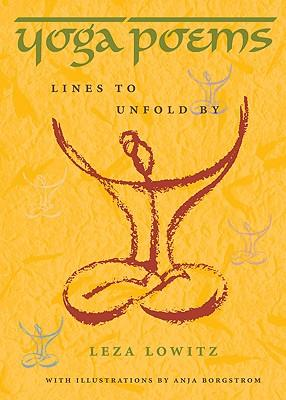 Yoga Poems : Lines to Unfold by