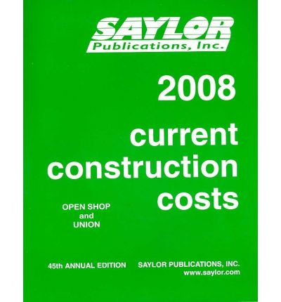 Current Construction Costs 2008