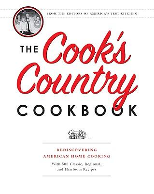 The Cook's Country Cookbook