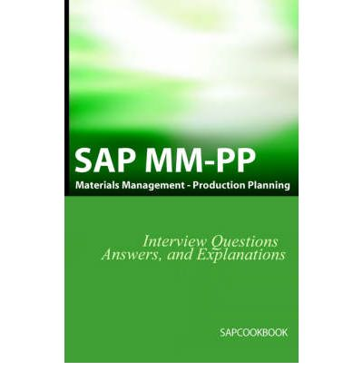 INTERVIEW QUESTIONS MM ANSWERS SAP AND