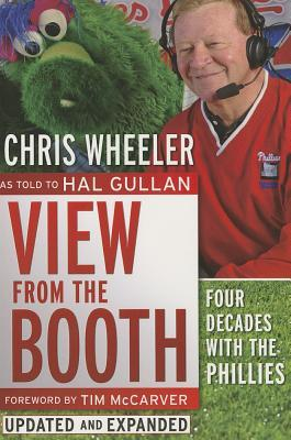 View from the Booth : Four Decades with the Phillies