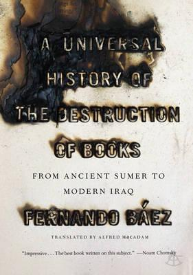 A Universal History of the Destruction of Books