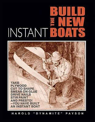Build the New Instant Boats : Harold Payson : 9781934982044