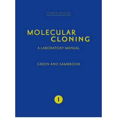 Molecular cloning a laboratory manual fourth edition