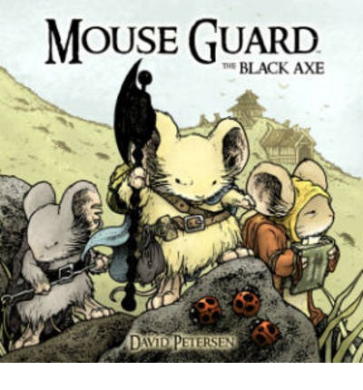 Mouse Guard: Black Axe