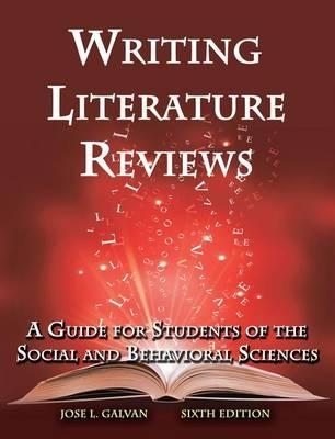 writing literature reviews galvan ebook Available in: paperback • guides students in the preparation of literature reviews  for term projects, theses, and dissertations• most.