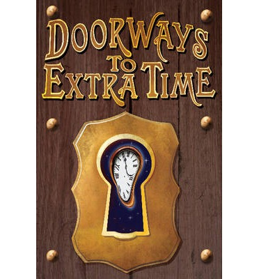 Doorways to Extra Time