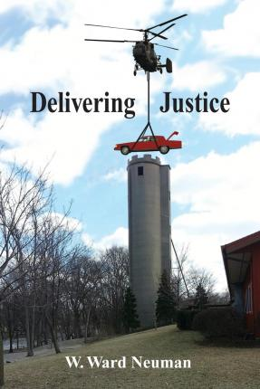 Download gratuiti per audiolibri per mp3 Delivering Justice PDF MOBI by W Ward Neuman