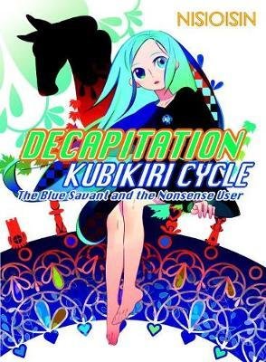 Decapitation - Kubikiri Cycle