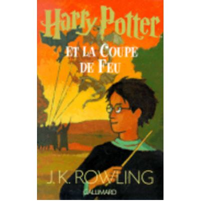 Harry potter et la coupe de feu j k rowling 9782070543588 - Film harry potter et la coupe de feu ...