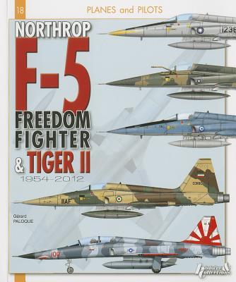 Northrop F-5 : From Freedom Fighter to Tiger II