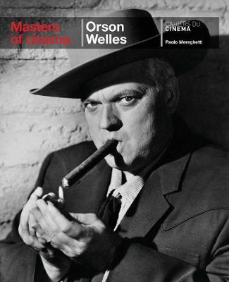 Orson Welles : Masters of Cinema