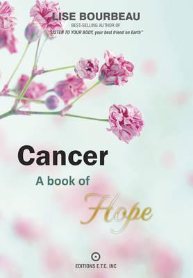 Cancer : A Book of Hope