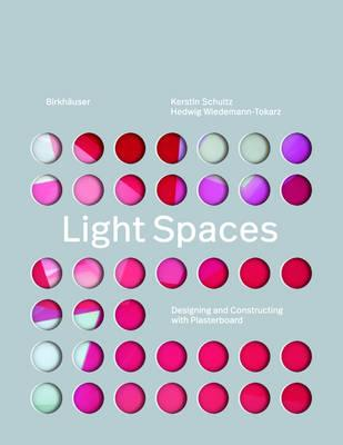 Light Spaces : Designing and Constructing with Plasterboard