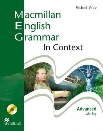 Macmillan English Grammar in Context. Advanced, Student's Book with key and CD-ROM : Student's Book