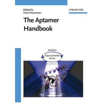 The Aptamer Handbook : Functional Oligonucleotides and Their Applications
