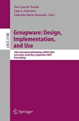 Groupware - Design Implementation and Use