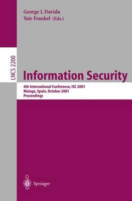 Information Security : 4th International Conference, ISC 2001 Malaga, Spain, October 1-3, 2001 Proceedings