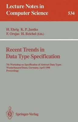 French audio books download Recent Trends in Data Type Specification 1990: Workshop Proceedings : 7th Workshop on Specification of Abstract Data Types, WusterhausenDosse, Germany, April 17-20, 1990. Proceedings 3540544968 PDF FB2 iBook