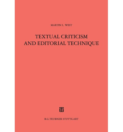 Textual Criticism and Editorial Technique