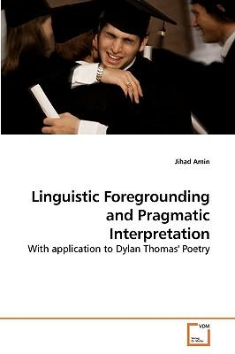foregrounding in linguistics Arabic language & linguistics  contemporary stylistics provides readers with the tools to begin answering these questions in doing so, it introduces the.
