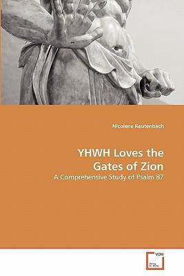 Yhwh Loves the Gates of Zion
