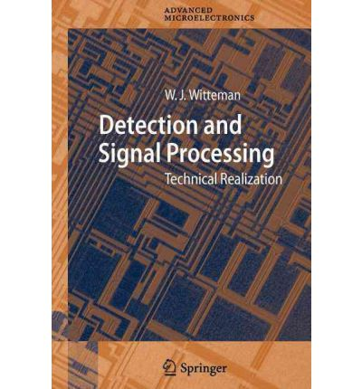 Detection and Signal Processing: Technical Realization