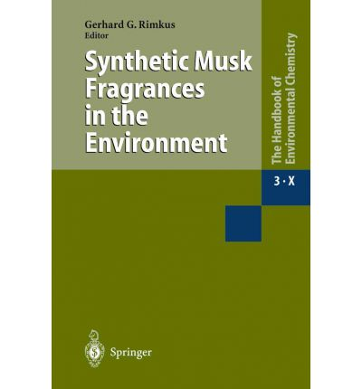 Synthetic Musk Fragrances in the Environment