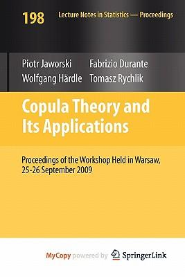 Copula Theory and Its Applications