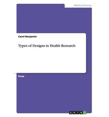 Types of Designs in Health Research
