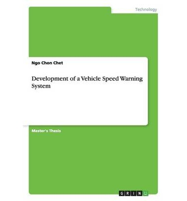 Development of a Vehicle Speed Warning System
