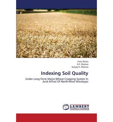 Indexing soil quality dutta jintu 9783659375545 for Soil quality