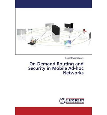 On-Demand Routing and Security in Mobile Ad-Hoc Networks