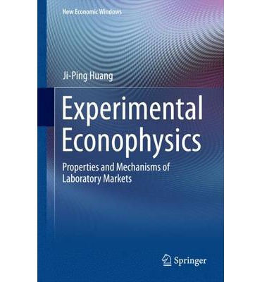 Experimental Econophysics : Properties and Mechanisms of Laboratory Markets