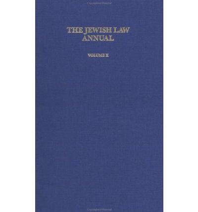 The Jewish Law Annual: Vol 10