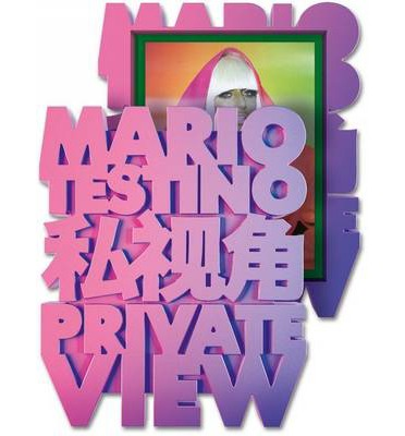 Private View Mario Testino