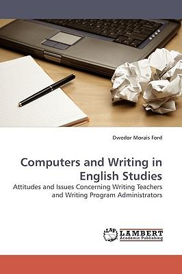 Computers and Writing in English Studies