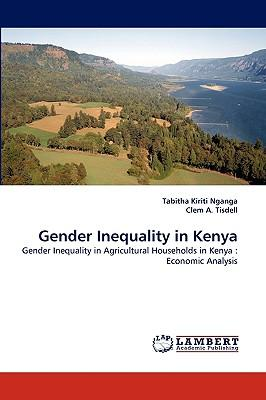 inequality in kenya The national gender & equality commissionour target groups minorities, marginalized groups, persons with disabilities, women, youth and children,gender commission,contacts,gbv kenya.