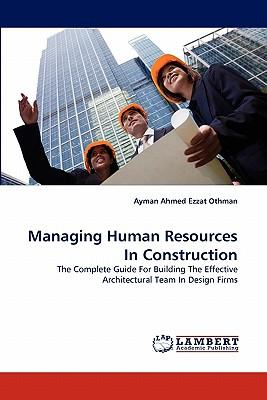 Managing Human Resources in Construction