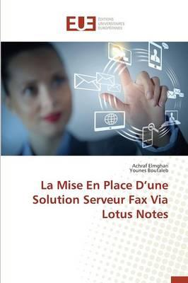 La Mise En Place D'Une Solution Serveur Fax Via Lotus Notes