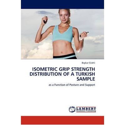 Ebook Kindle scaricare kostenlos Isometric Grip Strength Distribution of a Turkish Sample (Italian Edition) PDF CHM