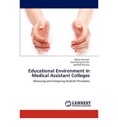 Educational Environment in Medical Assistant Colleges