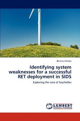 Books to download to ipod free Identifying System Weaknesses for a Successful Ret Deployment in Sids ePub by Bernice Charles