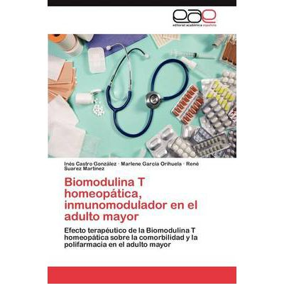 Biomodulina T Homeopatica, Inmunomodulador En El Adulto Mayor